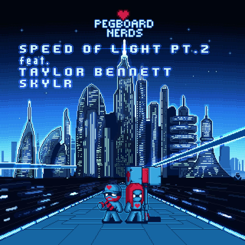 Pegboard Nerds - Speed of Light (Pt. 2) feat. Taylor Bennett & Skylr ...