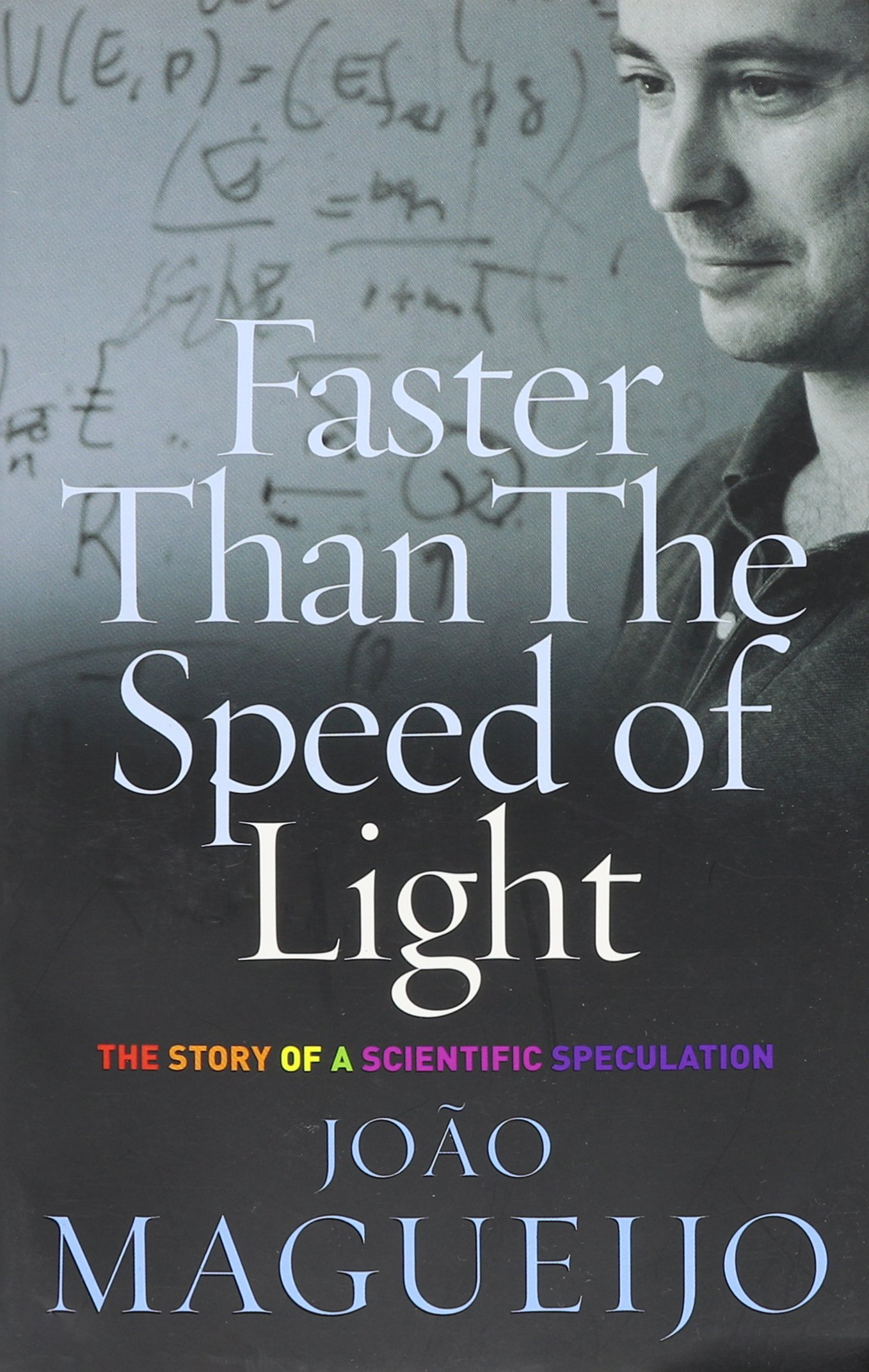 Faster Than the Speed of Light: The Story of a Scientific ...