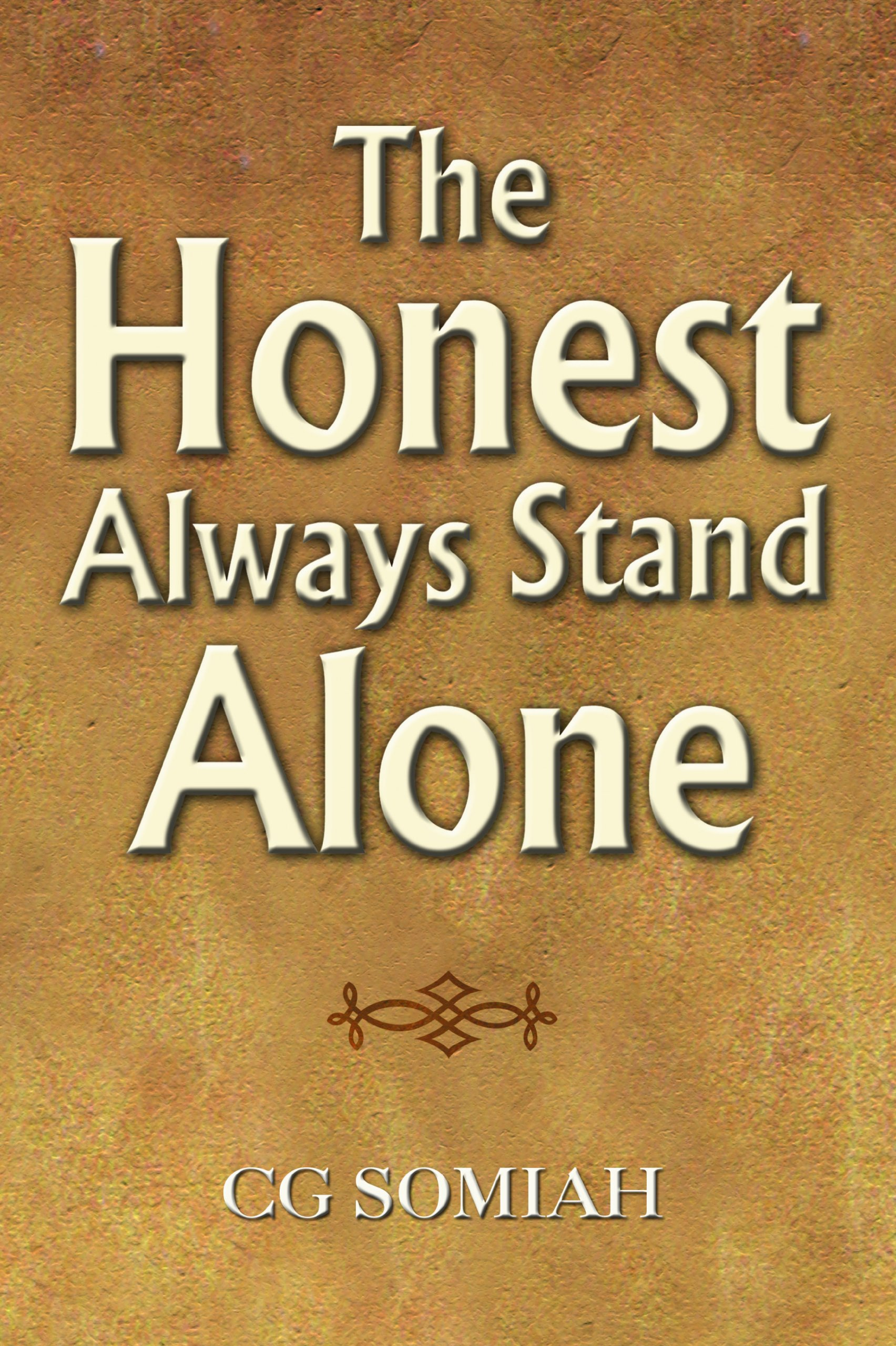 Buy The Honest Always Stand Alone Book Online at Low Prices in India ...