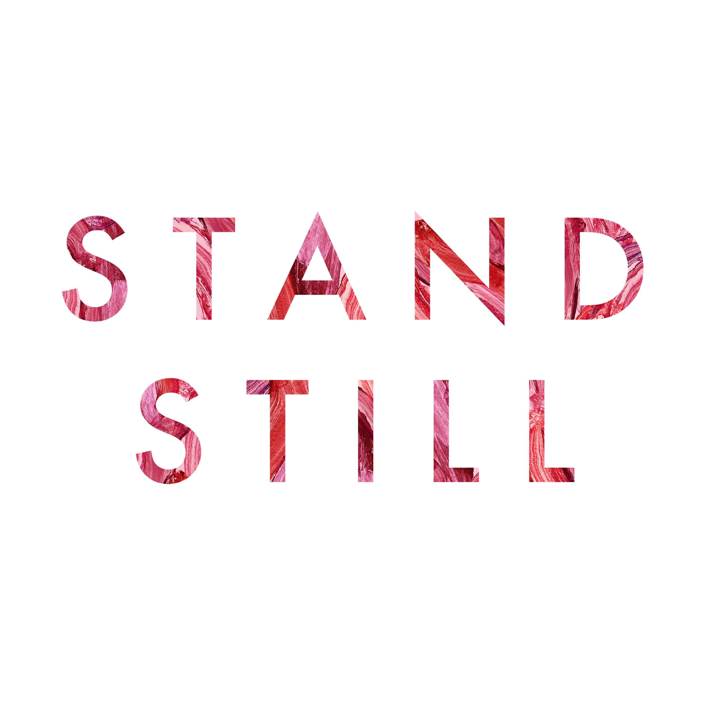 Stand still photo