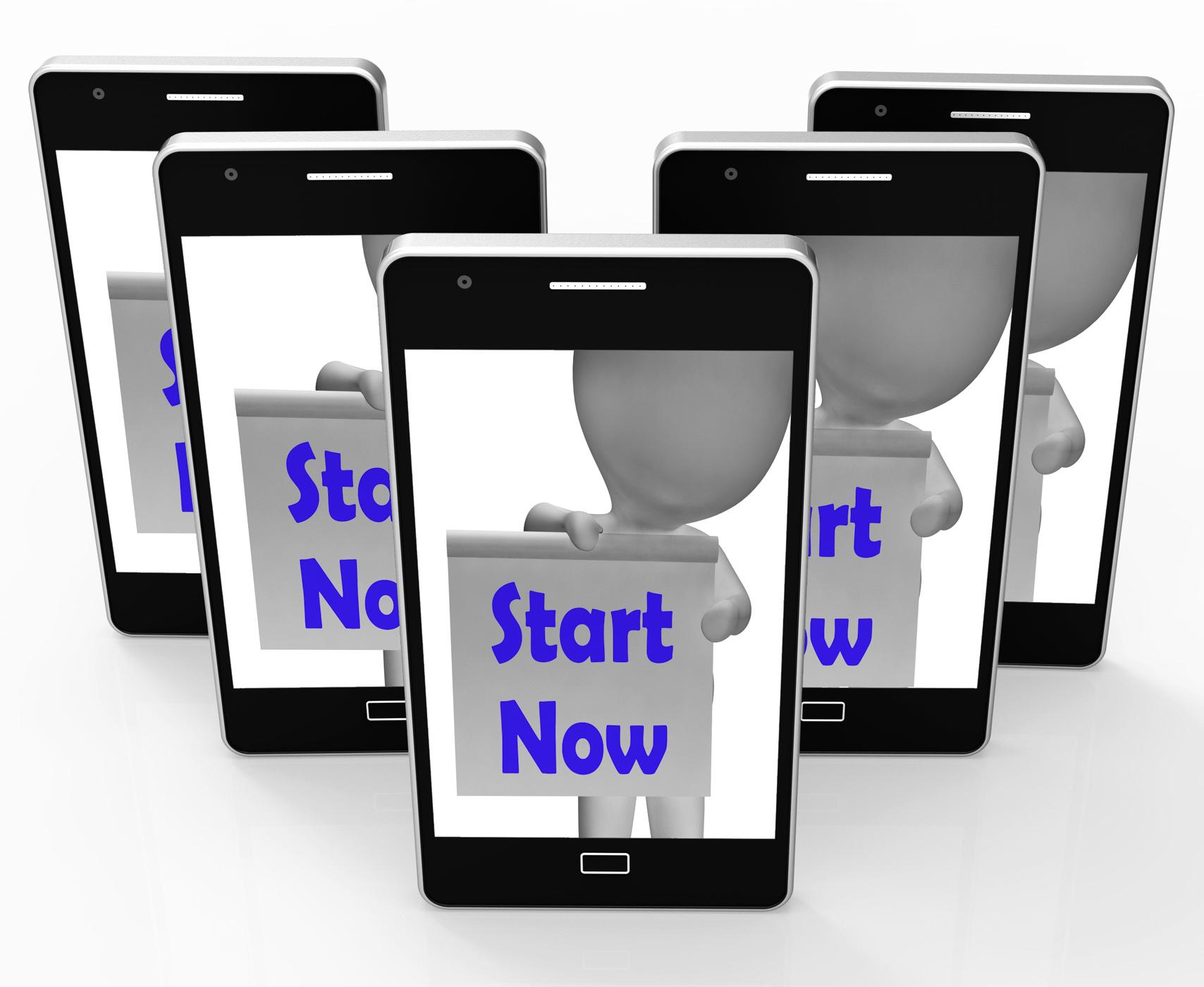 Start now phone shows begin or do immediately photo