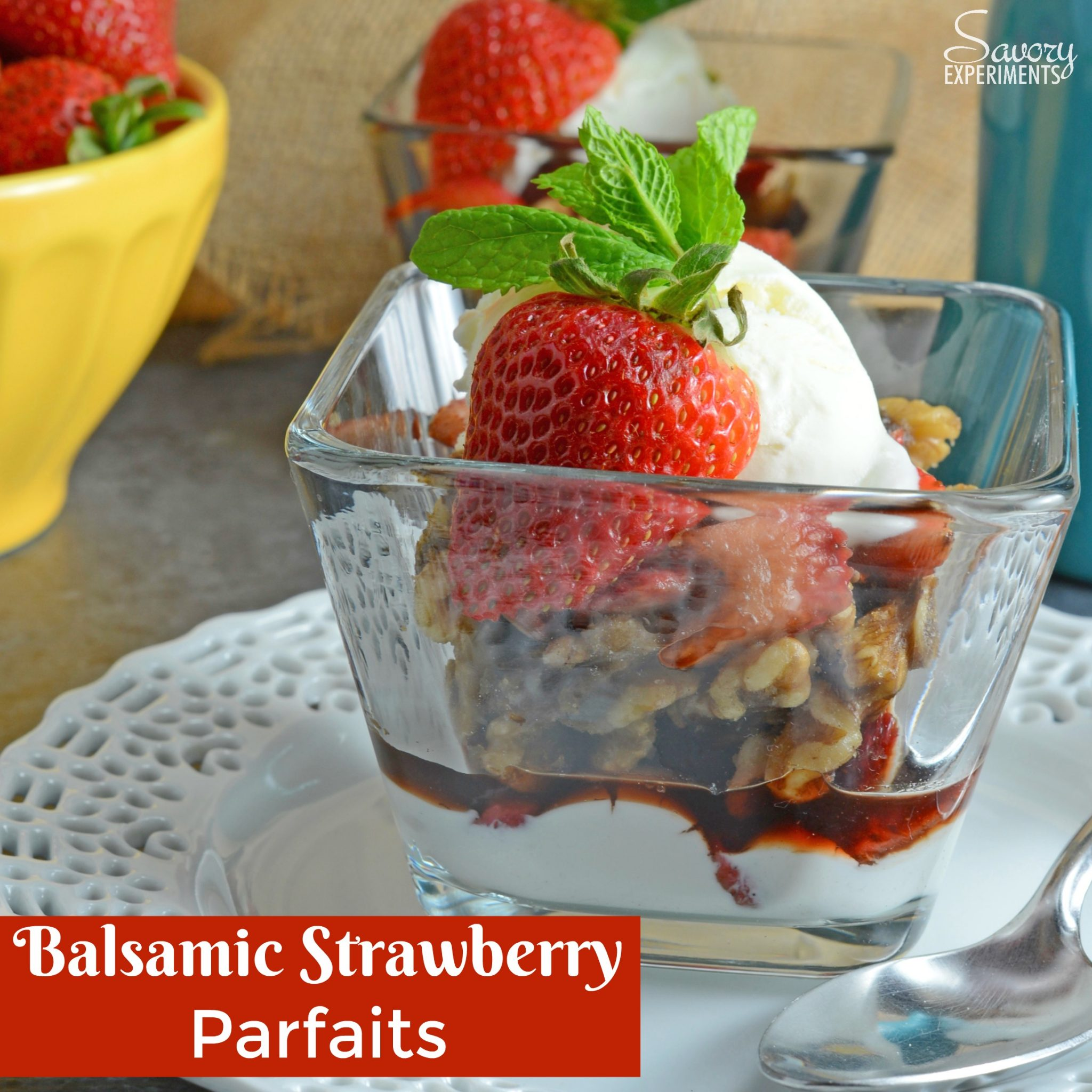 Balsamic Strawberry Yogurt Parfait - A Delicious Fruit Parfait Recipe