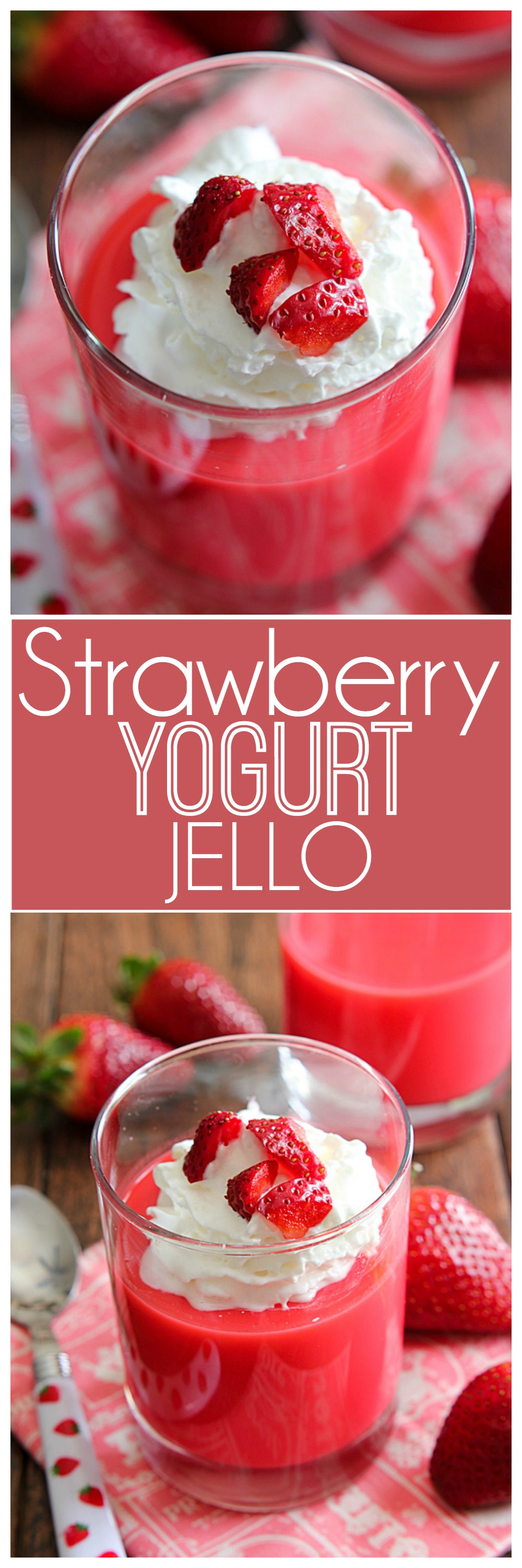 Strawberry Yogurt Jello | Mandy's Recipe Box