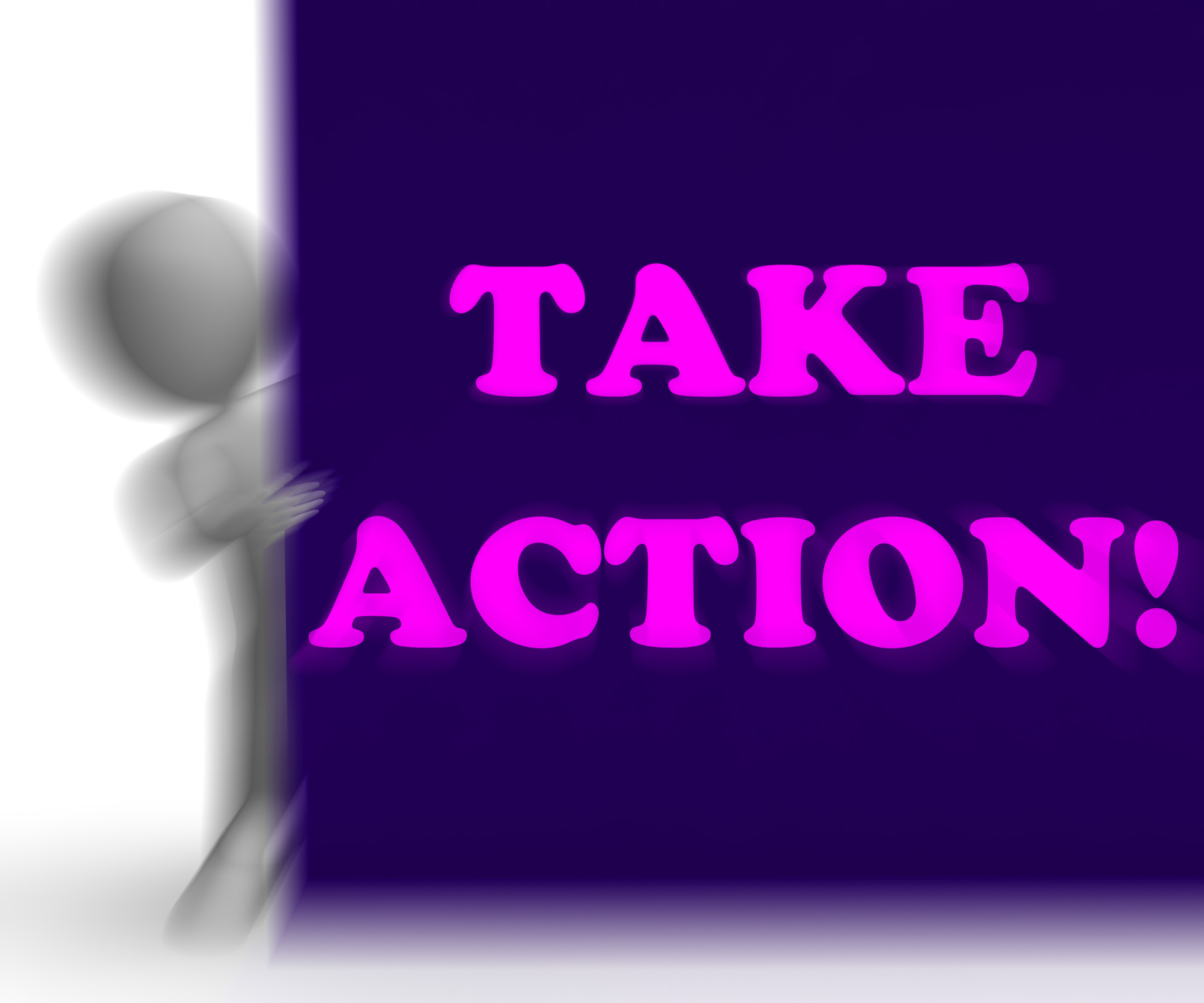 Take action placard shows inspirational encouragement photo