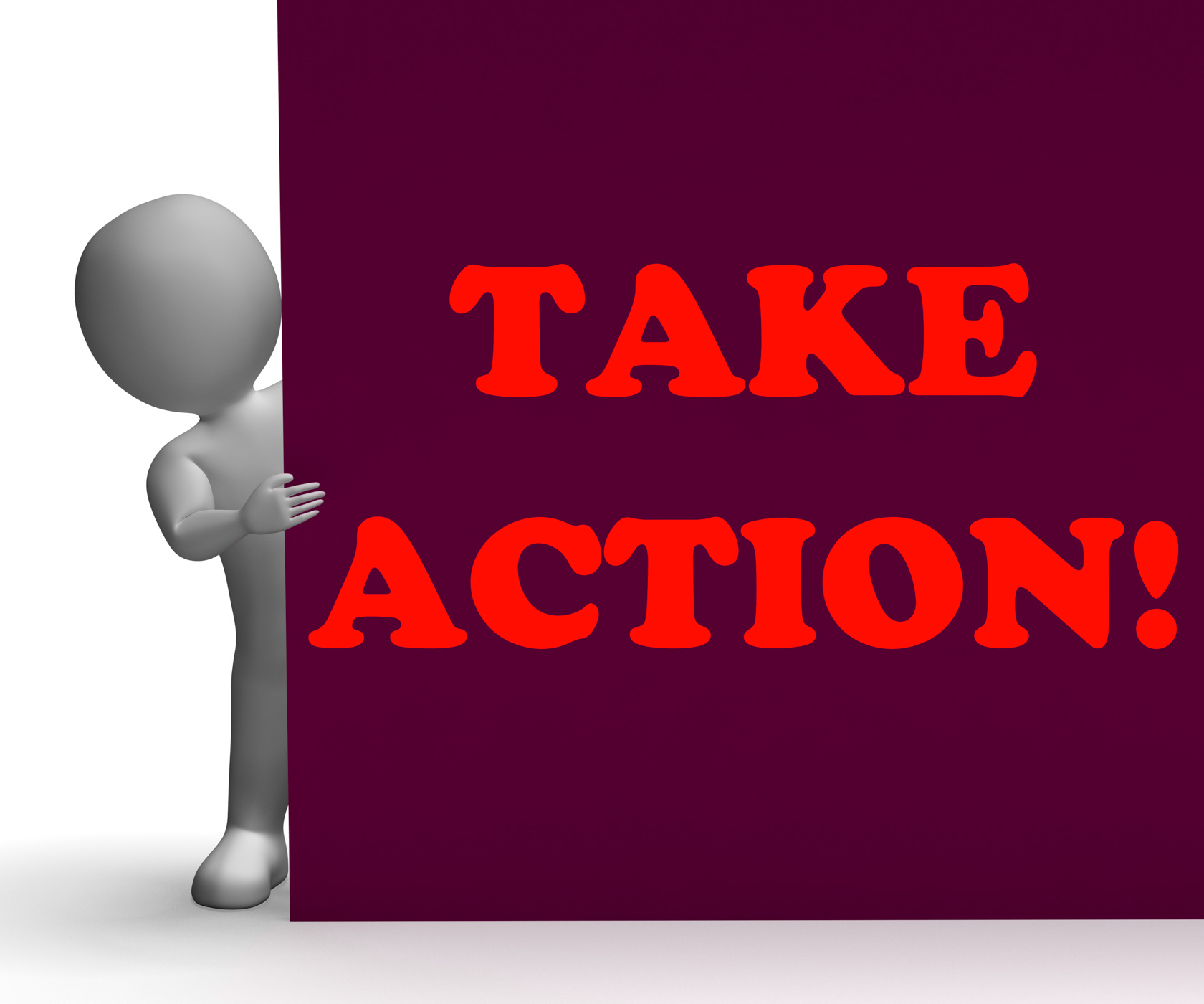 Take action sign shows inspirational encouragement photo