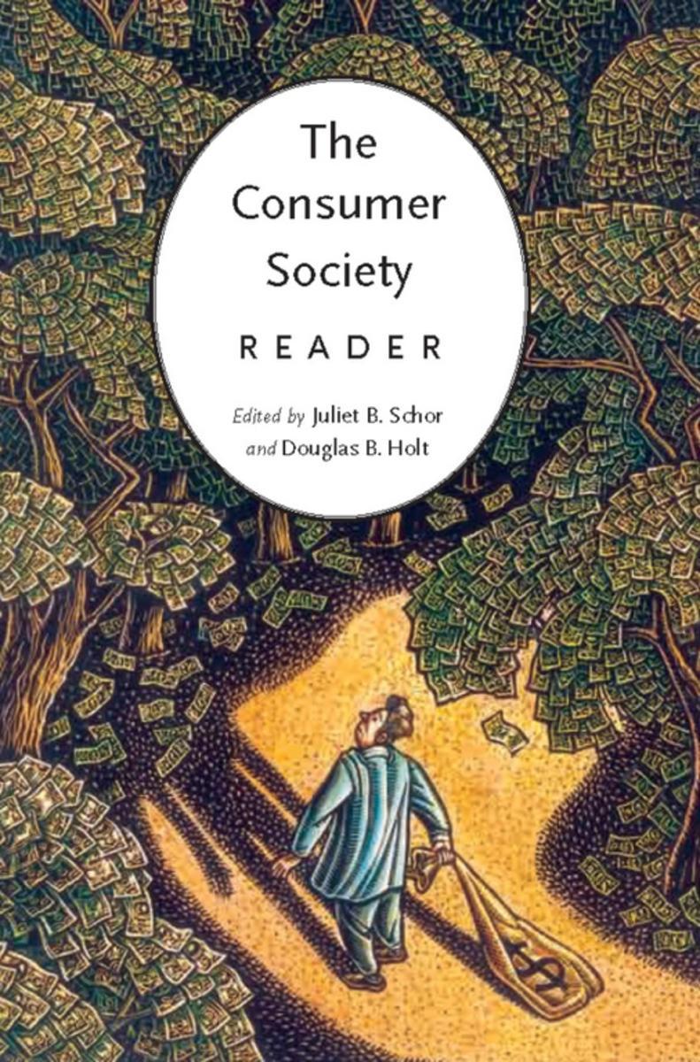 The Consumer Society Reader eBook by - 9781595587589 | Rakuten Kobo