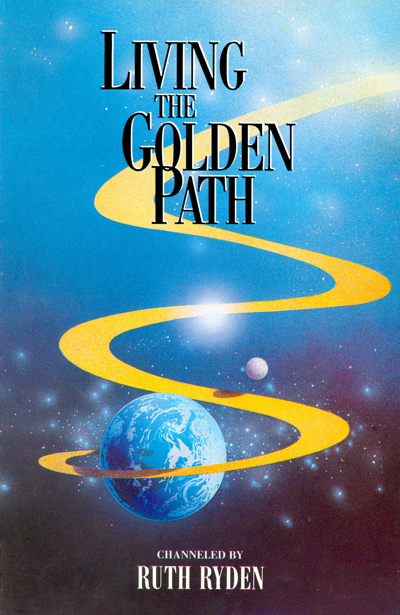 Living the Golden Path | Light Technology Publishing