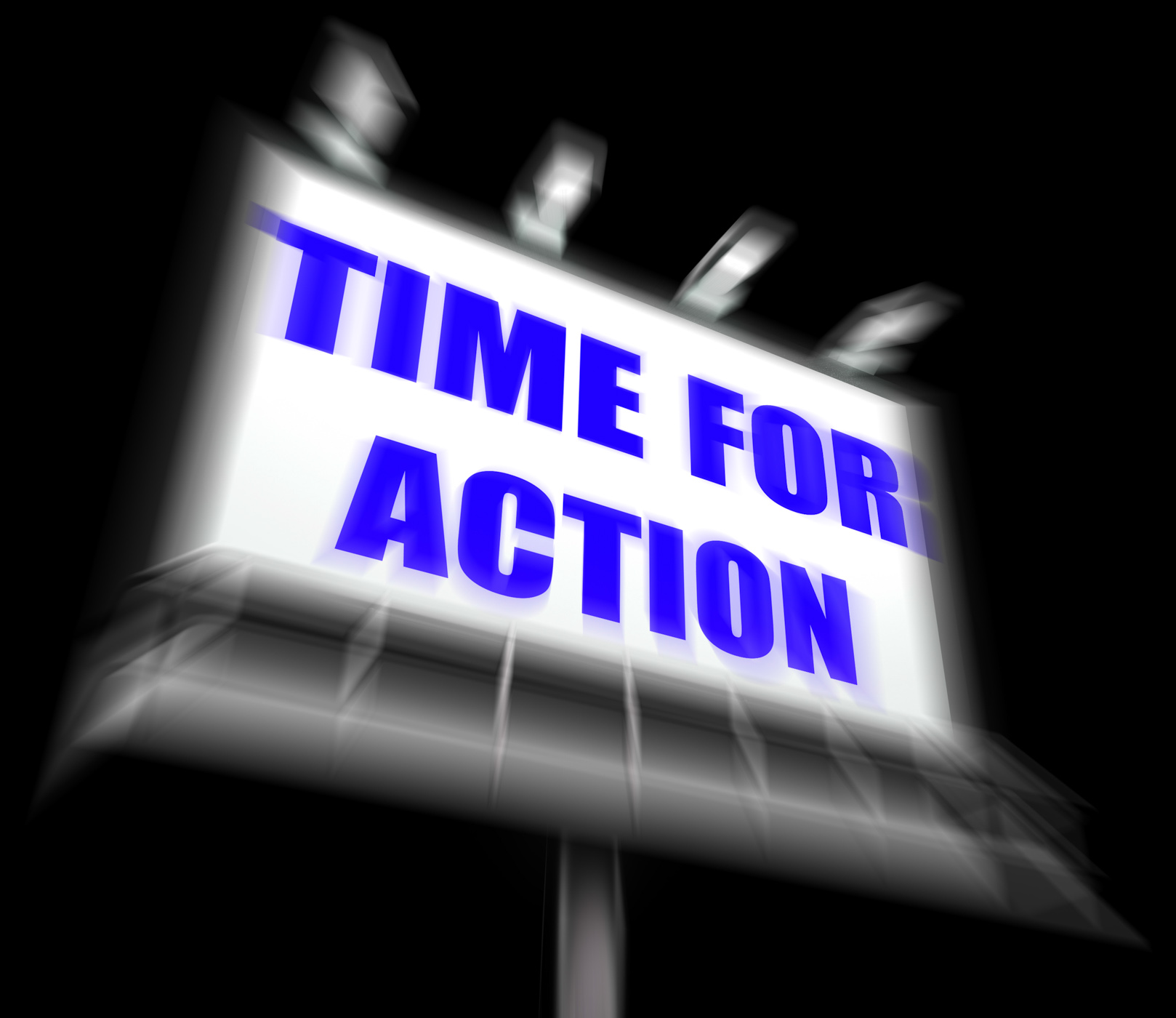 Time for action sign displays urgency rush to act now photo