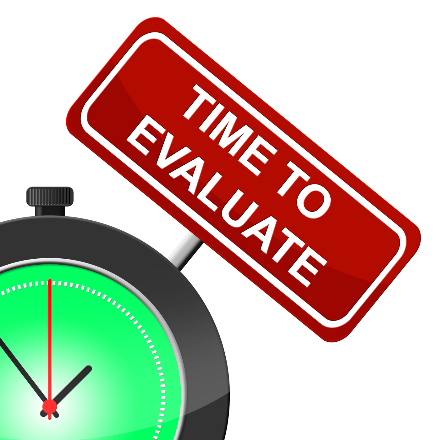 Time to evaluate indicates interpret evaluating and calculate photo
