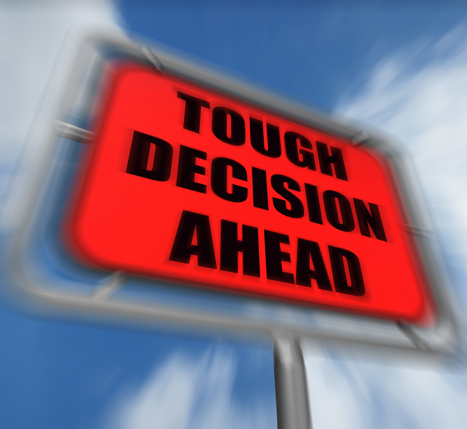Tough decision ahead sign displays uncertainty and difficult choice photo