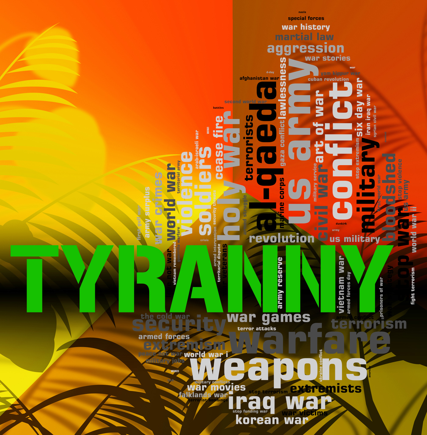 Tyranny word represents reign of terror and absolutism photo