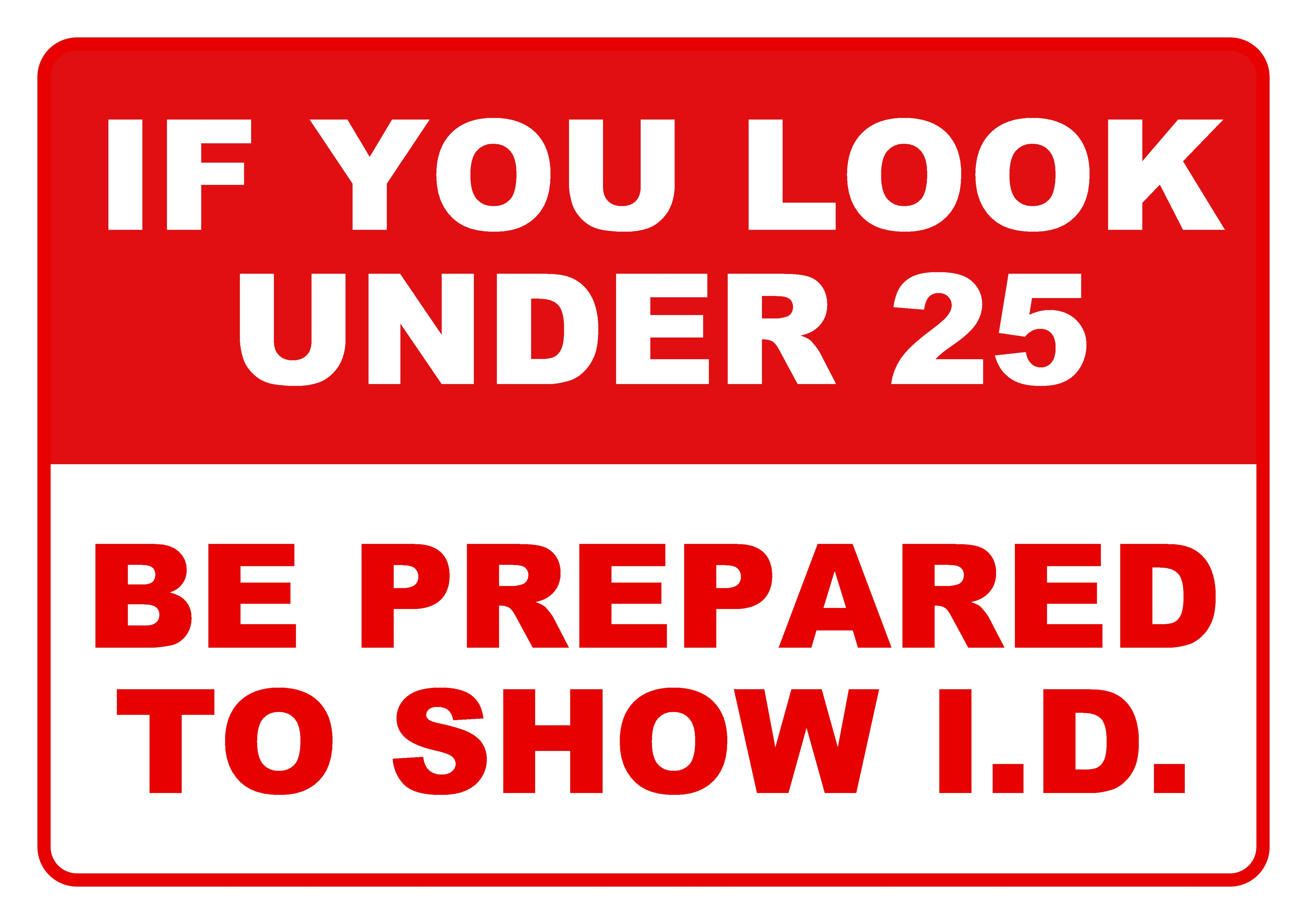Under 25 Show ID, Template, Sign, Printable, Id, HQ Photo