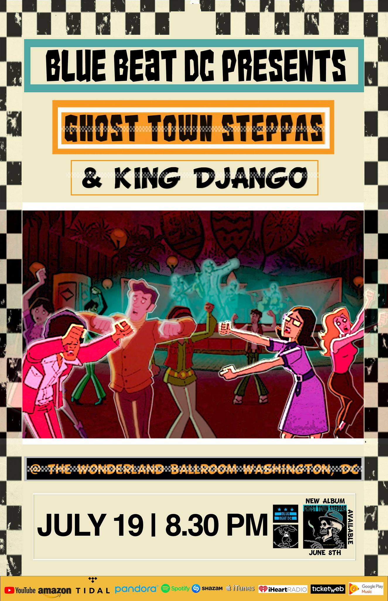 Bluebeat July: King Django & Ghost Town Steppas @ The Wonderland ...