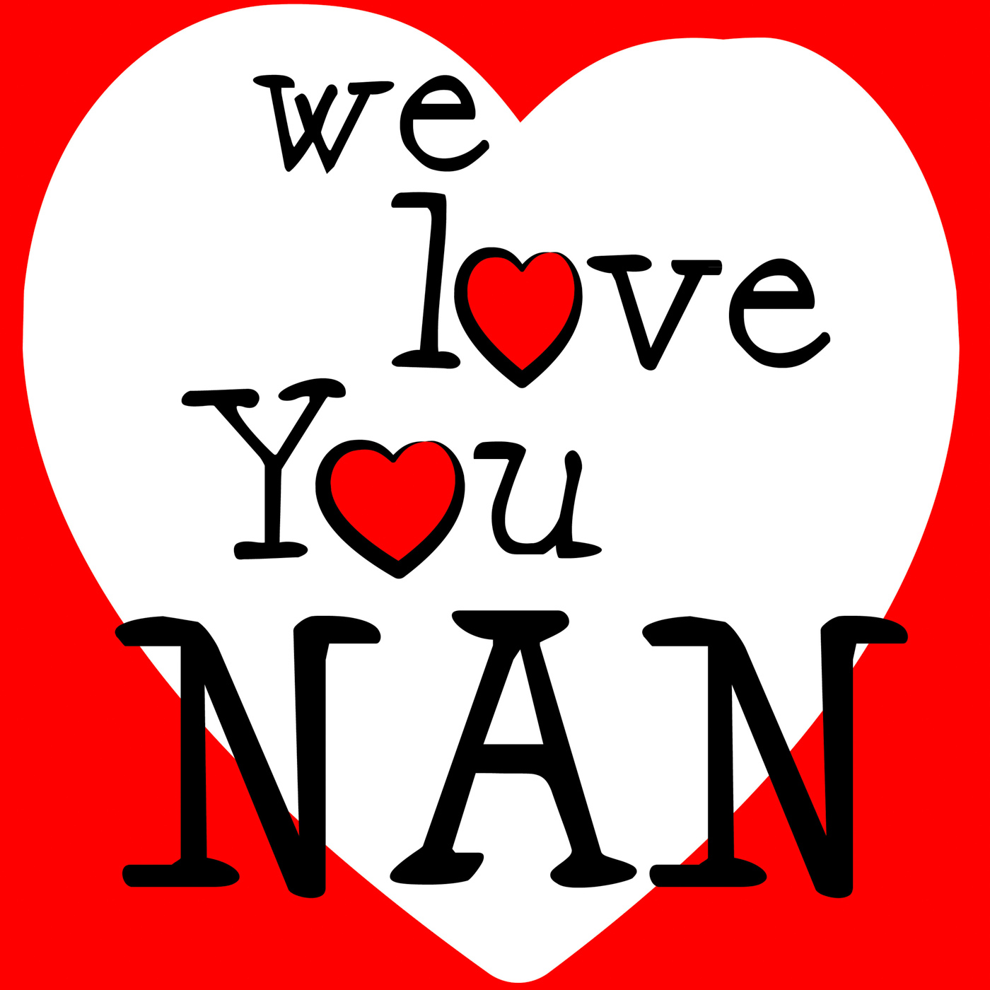 We love nan indicates passion affection and devotion photo