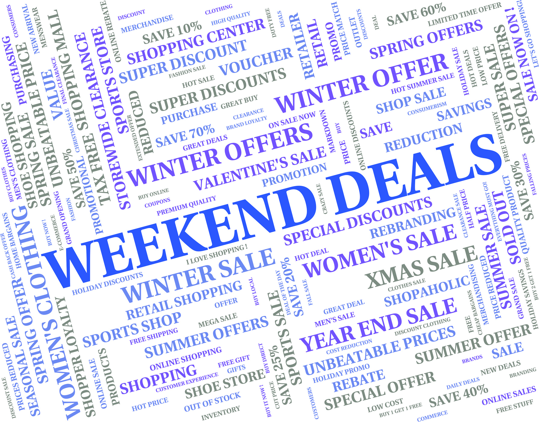 Weekend deals indicates trade weekends and word photo