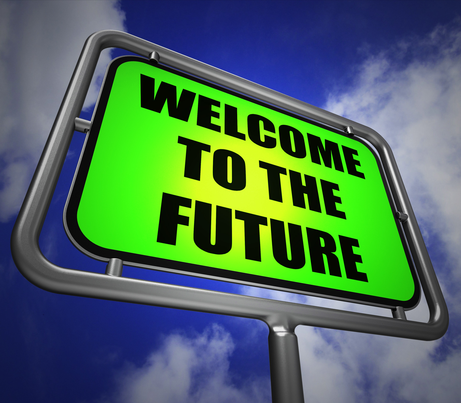 Welcome to the Future Signpost Indicates Imminent Arrival of Time, Motivational, Welcome, Ultimate, Time, HQ Photo