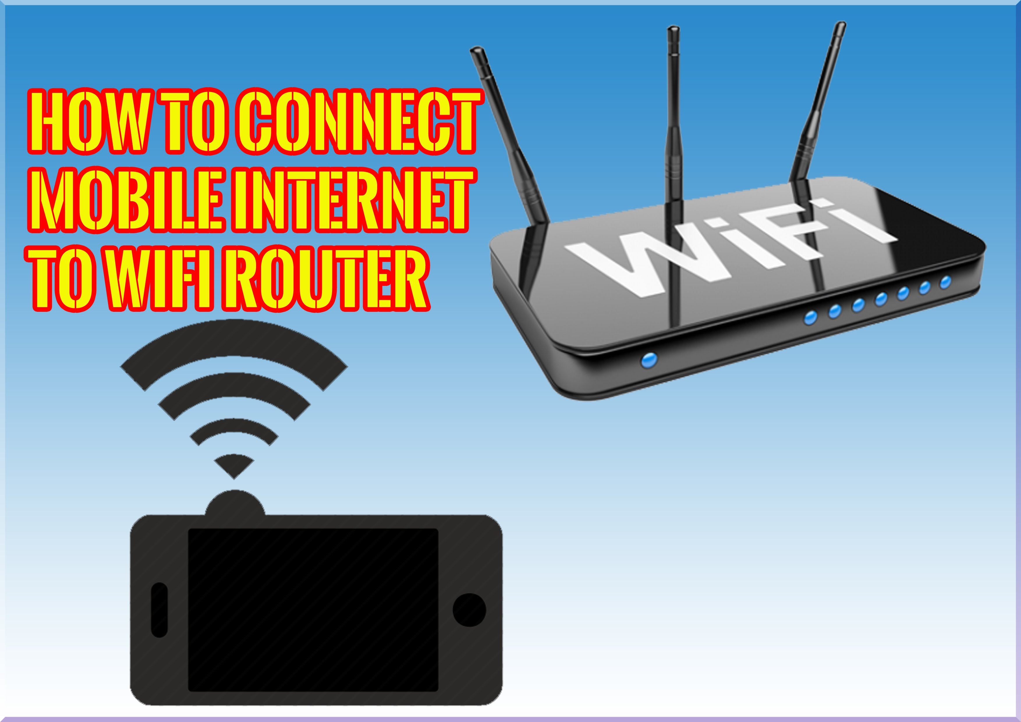 How to Share & Connect 3G / 4G Mobile Hotspot To WiFi Router - Citylogic