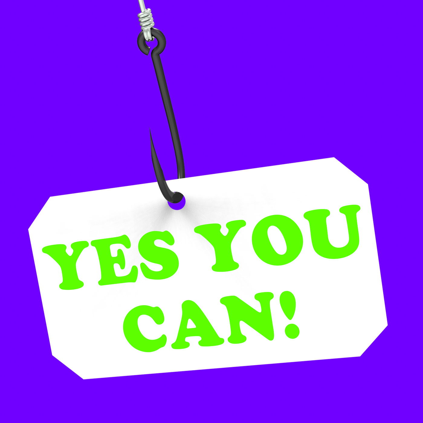 Yes you can! on hook means inspiration and motivation photo