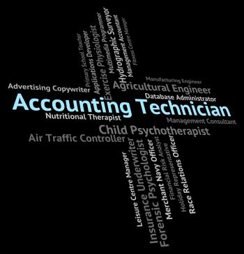 Accounting Technician Indicates Balancing The Books And Accounta