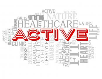 Active Words Indicates Getting Fit And Lively