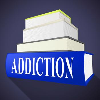 Addiction Book Means Craving Fiction And Books