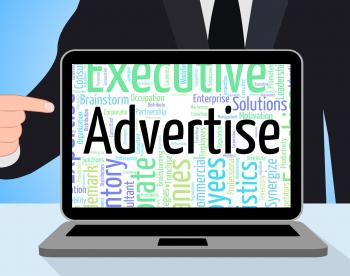 Advertise Word Indicates Advertisement Adverts And Text