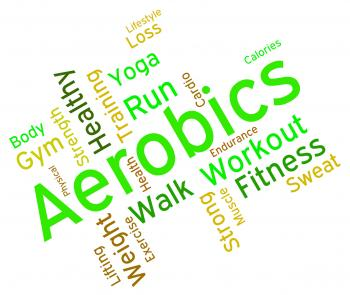 Aerobics Words Means Working Out And Exercise