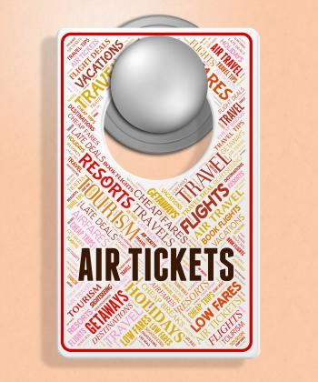 Air Tickets Indicates Flying Retail And Airplane