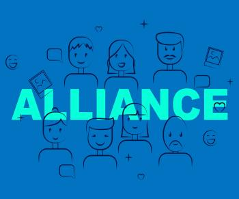 Alliance Of People Means Cooperate Cooperation And Team