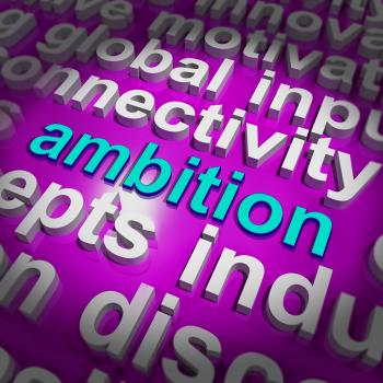 Ambition Word Cloud Means Target Aim Or Goal