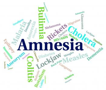 Amnesia Illness Represents Loss Of Memory And Ailment