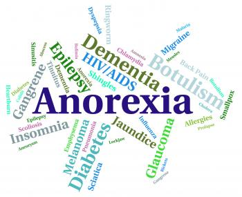 Anorexia Illness Represents Sickly Looking And Afflictions