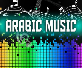 Arabic Music Shows Middle East And Arabia
