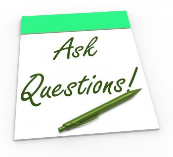 Ask Questions! Notebook Means Solving Requests Or Customer Support