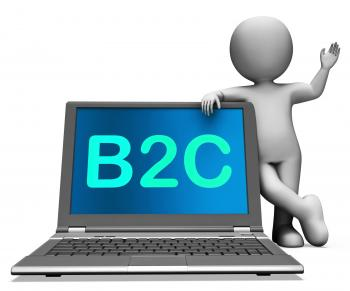 B2c Laptop And Character Shows Business To Customer Or Consumer