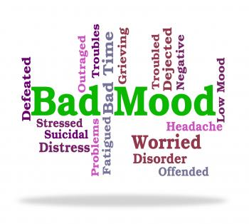 Bad Mood Shows Somber Words And Depression