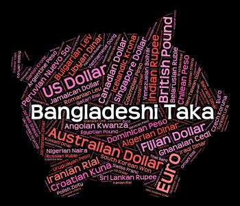Bangladeshi Taka Means Forex Trading And Currencies