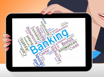 Banking Word Shows Commerce Banks And Text