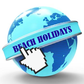 Beach Holidays Shows Vacation Seaside And Coasts