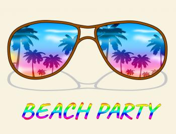 Beach Party Indicates Ocean Parties And Fun