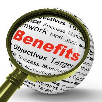 Benefits Magnifier Definition Means Advantages Or Monetary Bonuses