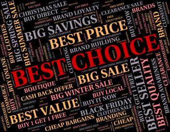 Best Choice Indicates Number One And Buy
