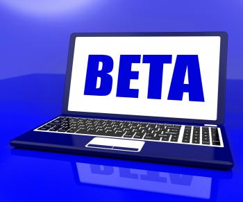 Beta On Laptop Shows Trial Software Or Development Online