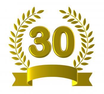Birthday Thirty Indicates Happy Anniversary And 30Th