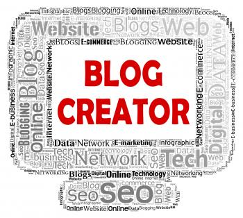 Blog Creator Indicates Web Site And Blogger