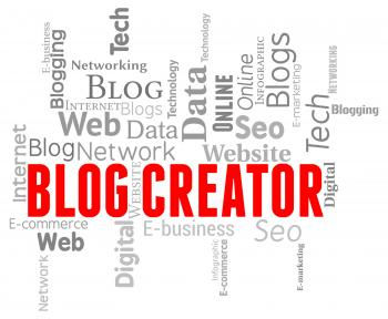 Blog Creator Represents Web Site And Templates