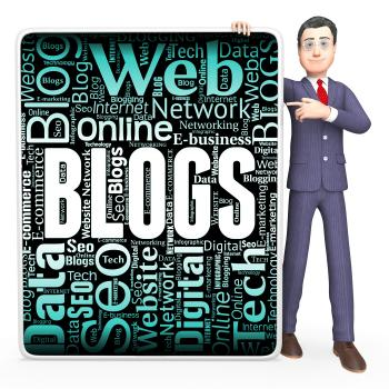 Blogs Sign Indicates Web Site And Blogger