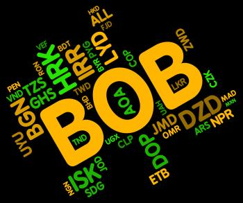 Bob Currency Means Bolivian Bolivianos And Banknote