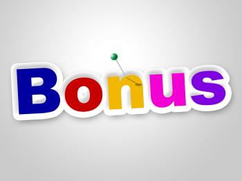 Bonus Sign Shows For Free And Added