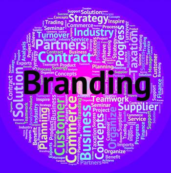 Branding Word Shows Company Identity And Branded